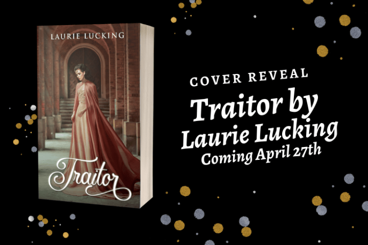 COVER REVEAL: Traitor by Laurie Lucking